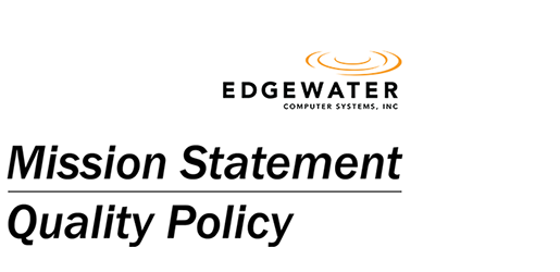 Edgewater Computer Systems Mission Statement and Quality Policy
